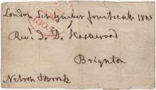 NELSON HORATIO: (1758-1805) British Admiral during the Napoleonic Wars, the victor of the Battle of Trafalgar, 1805. A rare signed Free Front envelope panel, addressed and dated 'London September fourteenth 1805,  Rev J.D. Haslewood, Brighton', with crown date-stamp 14th September 1805. Signed ('Nelson & Bronte') in the lower left corner. Neatly trimmed, with a few very minor tears and creases. About G At about 6.00am on the morning of 14th September 1805, Vice Admiral Lord Nelson's horse drawn carriage arrived in the naval town of Portsmouth. Resting briefly at the towns George Hotel, Nelson was joined by two members of the Government who had come to wish him farewell, George Rose, the President of the Board of Trade and George Canning, the Treasurer of the Navy. Meanwhile, news of Nelson's arrival was beginning to cause a stir, with crowds gathering, eager to catch a glimpse of the naval hero. When it came for Nelson to depart the throng was dense and impassable, forcing the Vice Admiral to prudently use the back door and relative freedom to move. And so a short while later Nelson passed through the 'Sally Port', and amidst resounding cheers stepped for the last time off Blighty, to be taken to the Victory, moored not far away at St. Helen's, Isle of Wight and onwards to his destiny at the Battle of Trafalgar.