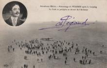 PEGOUD ADOLPHE: (1889-1915) French Aviator who became the first fighter ace in history during World War I. A rare vintage signed postcard photograph by Pegoud, the aerial image depicting the aviator landing his plane at the Aerodrome Bleriot having completed a flying loop. A crowd of onlookers can be seen rushing towards the aircraft. With a circular inset portrait of Pegoud and brief printed caption in French at the head of the postcard. Signed ('A. Pegoud') in bold, purple fountain pen ink with his name alone to a clear area at the head of the image. Autographs of Pegoud are rare in any form as a result of his death at the age of 26 when he was shot down and killed in action during World War I. About EX