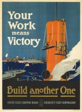 Your Work Means Victory - Build Another One