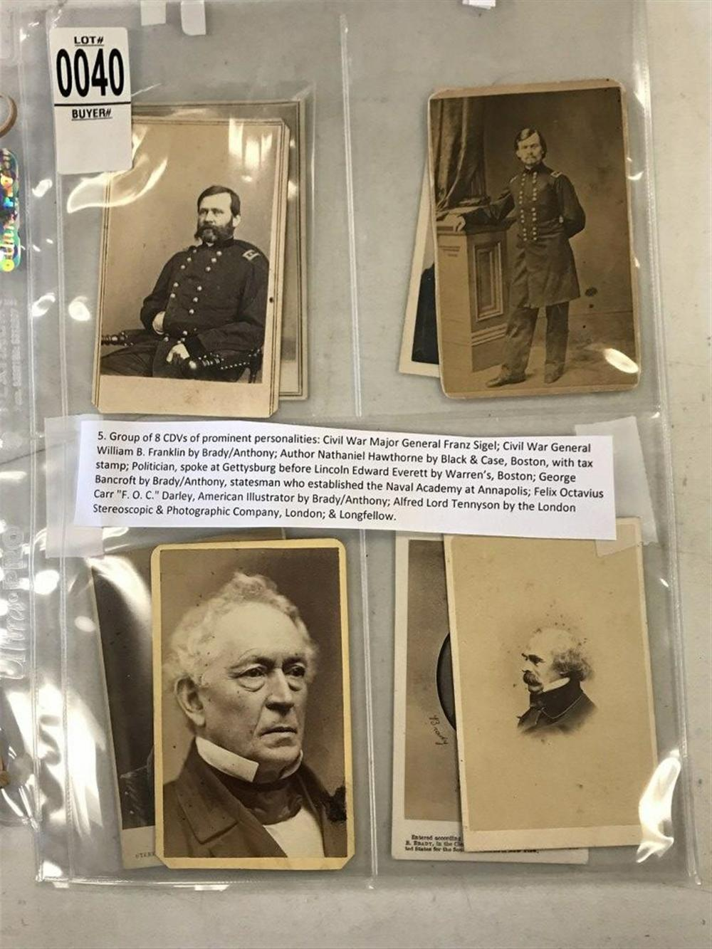 LOT OF 8 CDV'S OF PROMINENT PERSONALITIES; CIVIL WAR GENERAL FRANZ SIGEL; CIVIL WAR GENERAL WILLIAM B. FRANKLIN BY BRADY/ANTHONY; AUTHOR NATHANIEL HAWTHORNE BY BLACK & CASE, BOSTON, WITH TAX STAMP; POLITICIAN, SPOKE AT GETTYSBURG BEFORE LINCOLN