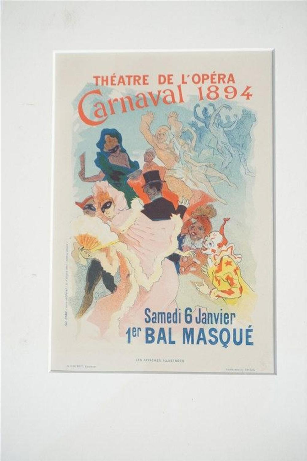 "1896 CHERET THEATRE DE L' OPERA CARNAVAL 1894, STONE LITHO POSTER, SHEET SIZE 8 3/4"" X 12 1/4"", EXCELLENT CONDITION, SHRINK WRAPPED AND MATTED. FROM RETIRED DEALERS COLLECTION."