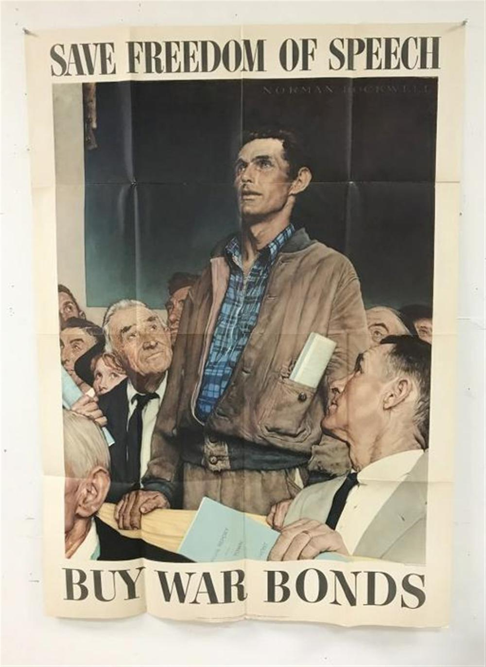 "NORMAN ROCKWELL WW II POSTER SAVE FREEDOM OF SPEECH BUY WAR BONDS, SOME SMALL CREASE SEPARATION, OVERALL NICE. MEASURES 55 1/2"" X 40""."