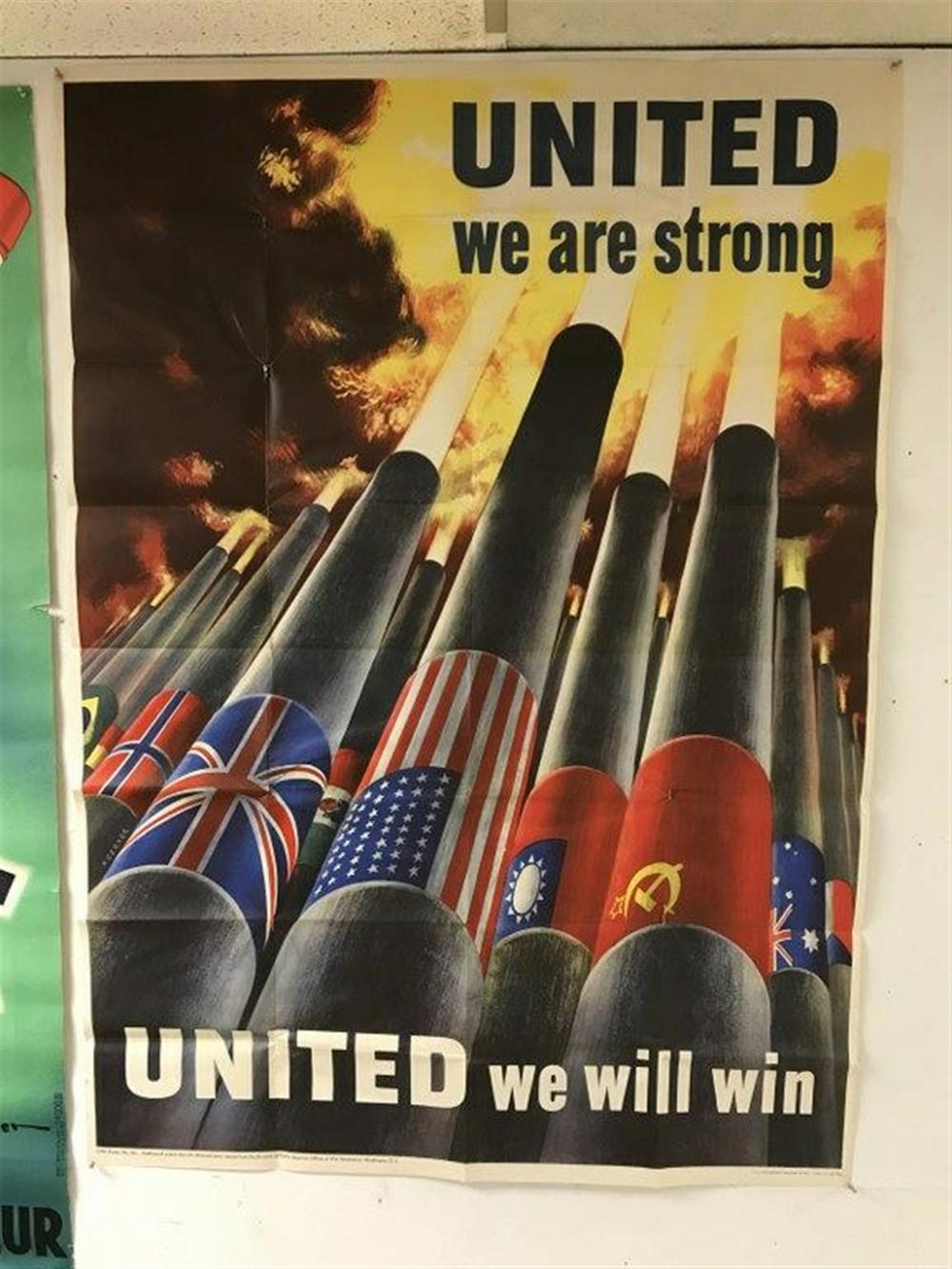 "POSTER- WW II UNITED WE ARE STRONG UNITED WE WILL WIN, MEASURES 55"" X 40"", COPYRIGHT 1943, SOME MINOR CREASE SEPARATIONS?.."