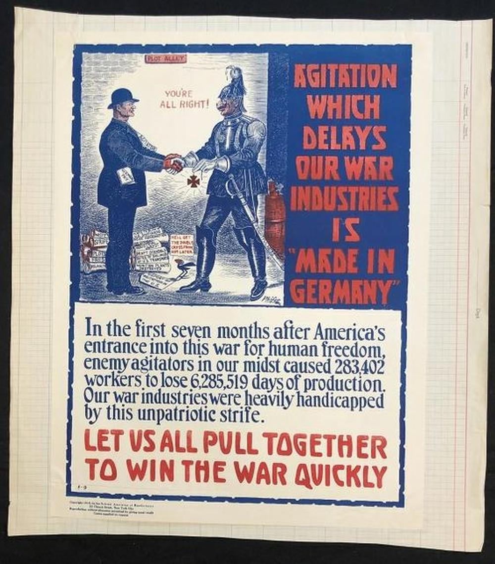 WW I POSTER AGITATION WHICH DELAYS OUR WAR INDUSTRIES