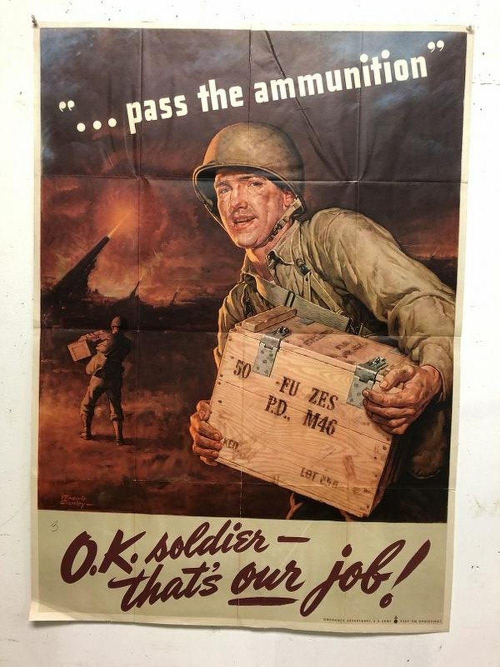 WWII POSTER- PASS THE AMMUNITION, ARTIST IS FREDERIC