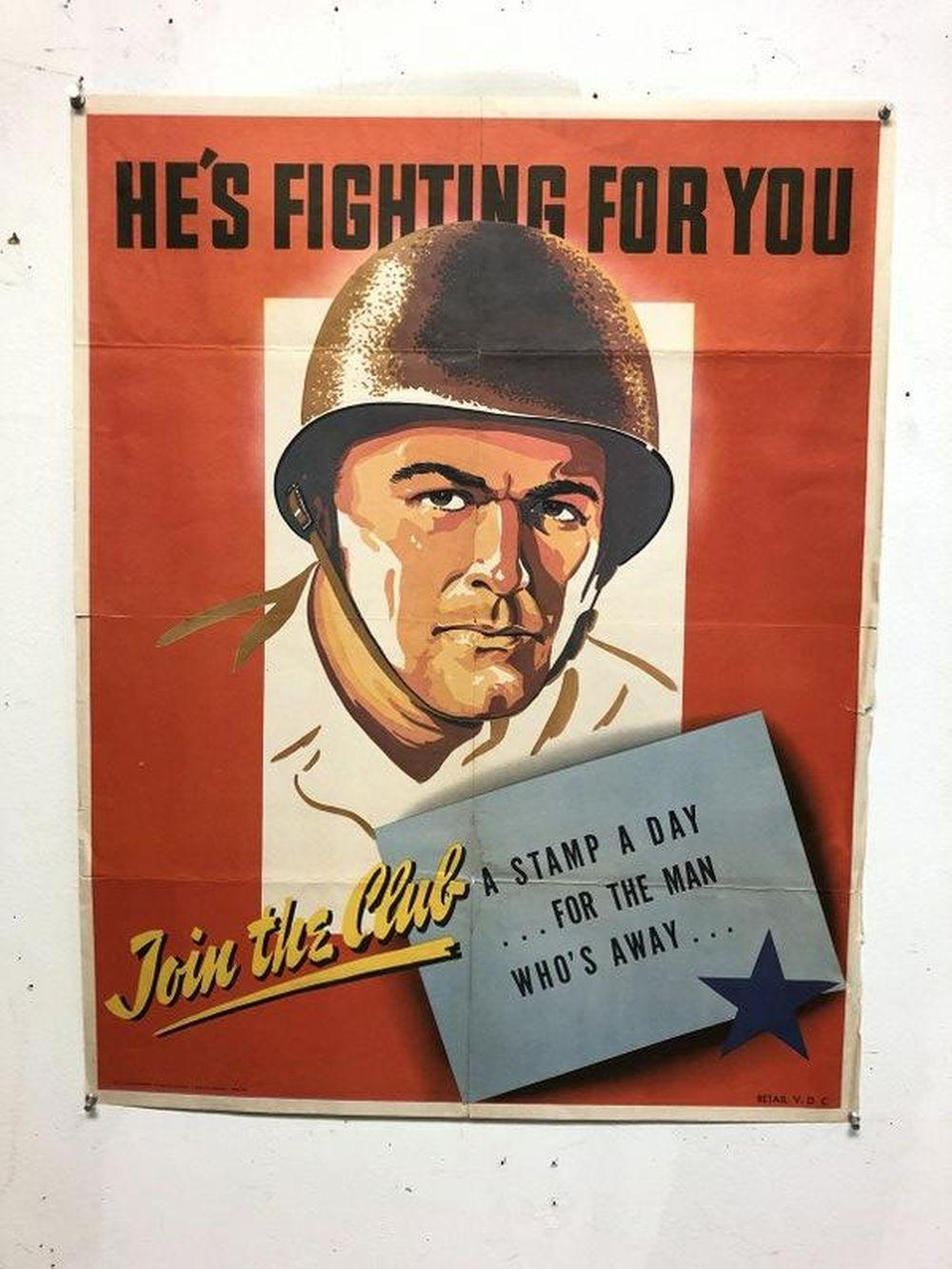 WWII POSTER-HE'S FIGHTING FOR YOU,