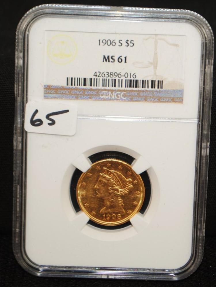 1906-S $5 LIBERTY GOLD COIN - NGC MS61