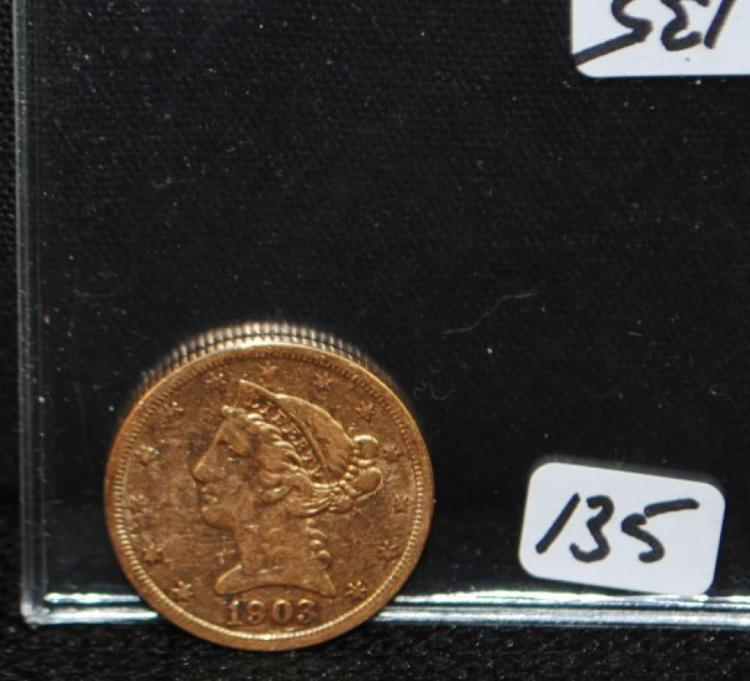 SCARCE 1903-S $5 LIBERTY GOLD FROM SAFE DEPOSIT