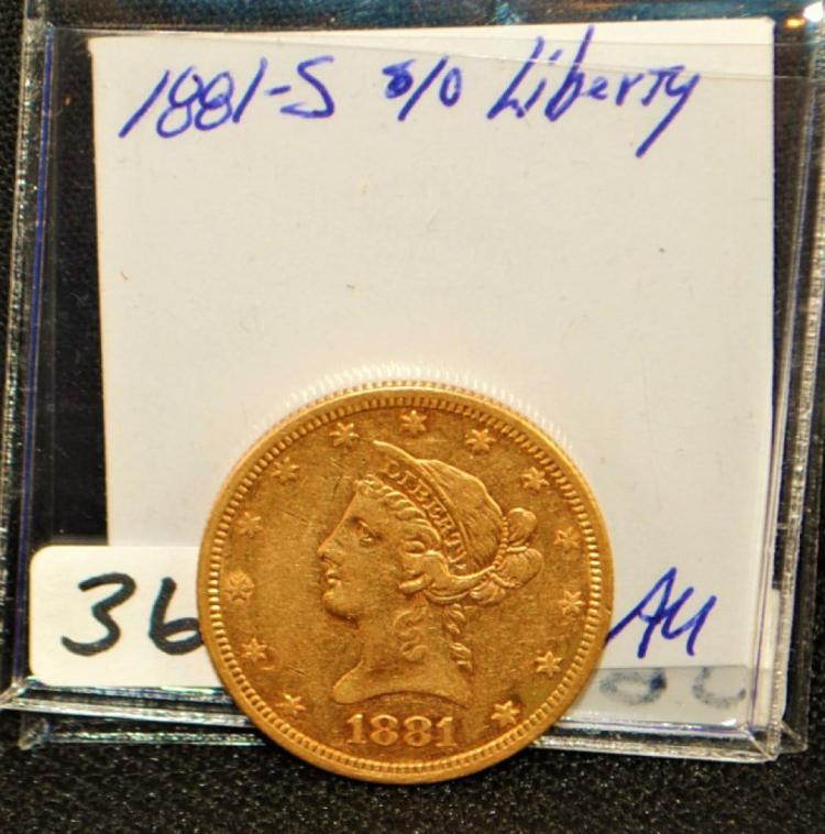 SCARCE 1881-S CHOICE AU $10 LIBERTY GOLD COIN