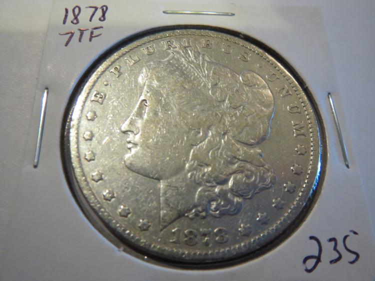 1878 7TF Morgan Silver Dollar - cleaned