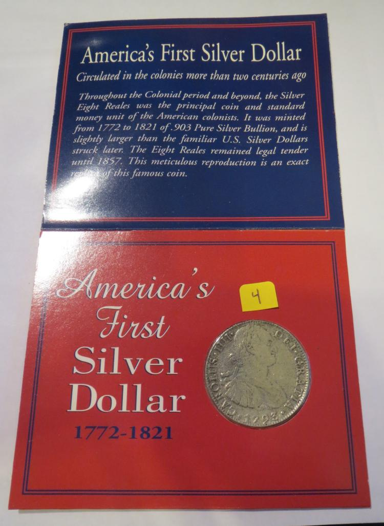 Americas First Silver Dollar 1772 1821 The Eight Reale Re