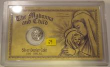 The Madonna and Child Silver Denier Coin 1540 - 1600 AD in Case