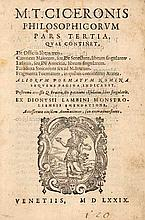 Cicero, Marcus Tullius Philosophicorum pars tertia M. T. Ciceronis philosophicorum pars tertia. Mit 1 gest. Holzschnitt Druckermarke u. Holzschnitt Buchschmuck. Venedig, (Al Segno della concordia) 1579. 360 S. 8° Prgt. (leicht berieben u. fleckig).