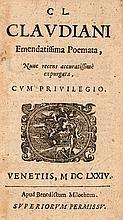 Claudianus, Claudius Emendatissima Poemata Mit Holzschnitt TVignette u. Holzschnitt Buchschmuck. Venedig, Milochum, 1674. 2 Bll., 312 S. Prgt. d. Zt. (leicht berieben u. etwas fleckig).