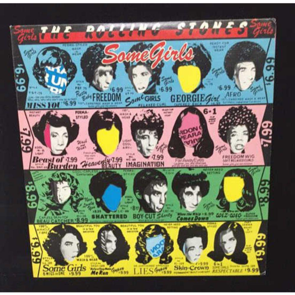"The Rolling Stones ""Some Girls"" LP -"