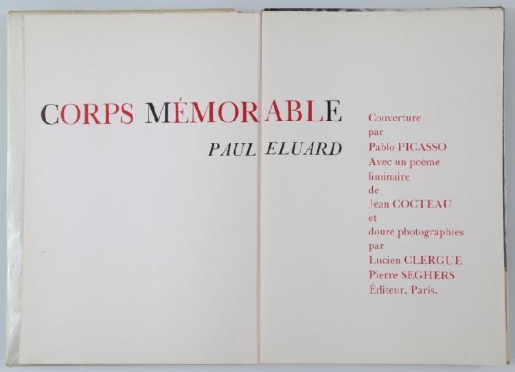 ELUARD (Paul).Corps mémorable. Illustré de 12 photographies de CLERGUE, couverture de Pablo Picasso et un poème liminaire de Jean Cocteau.1 plaquette in-4 cartonné sous jaquette couleurs. Paris Seghers 1957 (Première édition).2 feuillets