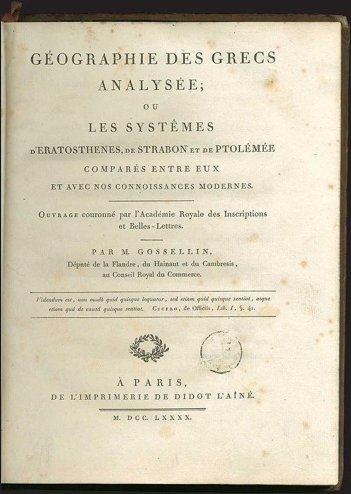 """GOSSELLIN M., """"Geographie des Grecs analysee; ou les systemes d'Eratosthenes, de Strabon et de Ptolemee compares entre eux et avec nos connoissances modernes…"""", Paris, Didot L'Aine, 1790. Large quarto"""