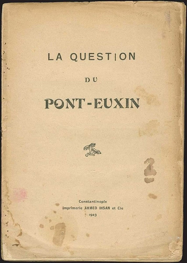 "[ΕΥΞΕΙΝΟΣ ΠΟΝΤΟΣ] KEMAL Youssouf, ""La question du Pont Euxin"", Constantinople: Ahmed Ihsan et Cie, 1923. Small 4to, pp.397. A fascinate detailed account in French, from the Turkish perspective, describing many of the events related"