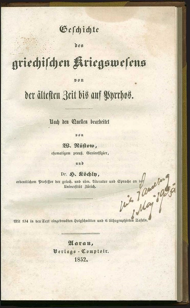 "Rustow W. & Kochly H., Geschichte des griechischen Kriegswesens von der altesten Zeit bis auf Pyrrhos"", Verlags-comptoi, Uarau,1852. 8vo, pp.xviii,435. Scarce work on the history of Greek warfare, richly illustrated with 134 designs in text and 2"