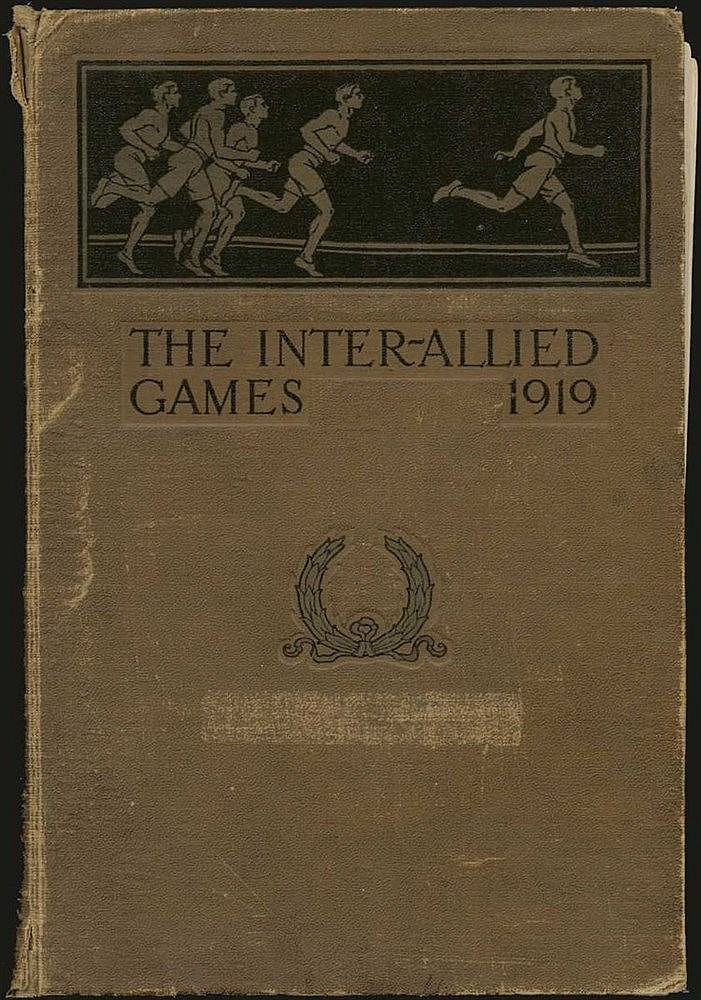 The Inter-Allied Games, Paris, June 22-July 6, 1919 (OFFICIAL REPORT), Published by the Games Committee, Paris, 1919. 4to (18x27cm), 510,[2]pp. Richly illustrated with fold-out panoramic photos of the stadium on, fold-out maps of games commitee etc.