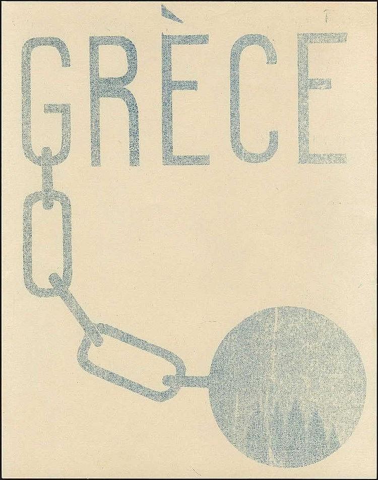 Μικρή αφίσα του κυκλοφόρησε στην Γαλία κατά τη διάρκεια του αντιδικτατορικού αγώνα. Διαστ. 21χ27εκ.