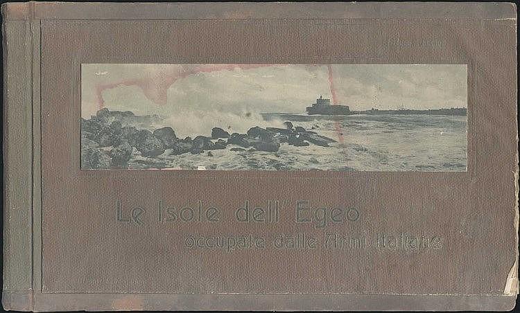 Le Isole dellEgeo occupate dalle armi italiane / illustrate da Arturo Faccioli. Leggenda e cenni storici / del duca d'Andria Carafa, Riccardo Carafa dAndria, BRUNNER & C. COMO, 1913. 23x37cm. Including 32 full-page, 2 double-page, 3 folding three-pag