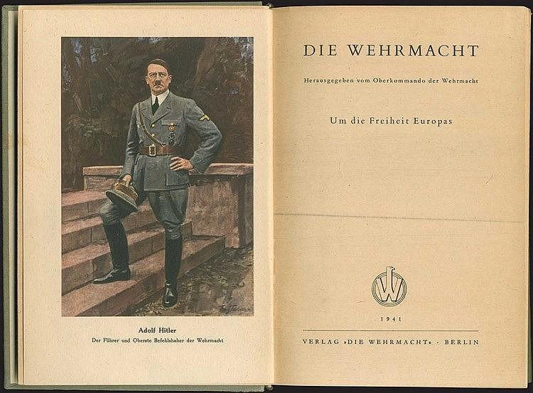 Die Wehrmacht. Um die Freiheit Europas. Herausgegeben vom Oberkommando der Wehrmacht, Verlag