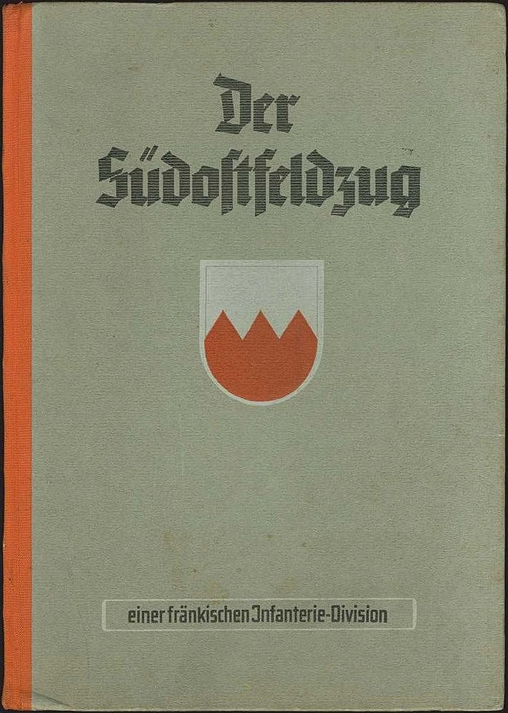 "Der Sudostfeldzug einer frankischen Division - Bildbericht vom Balkanfeldzug"", Verlag: Nürnberg: Zerreiss, [1941]. 4to, pp.~130. Richly illustrated with 455 photographs, with views from the Balkans: Greece, Serbia, Bulgaria, Albania, Romania."