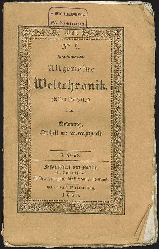 Allgemeine Weltchronik. (Alles fur Alle). Ordnung, Freiheit und Gerechtigkeit. 1833, Band I. Frontispiece full-page portrait of