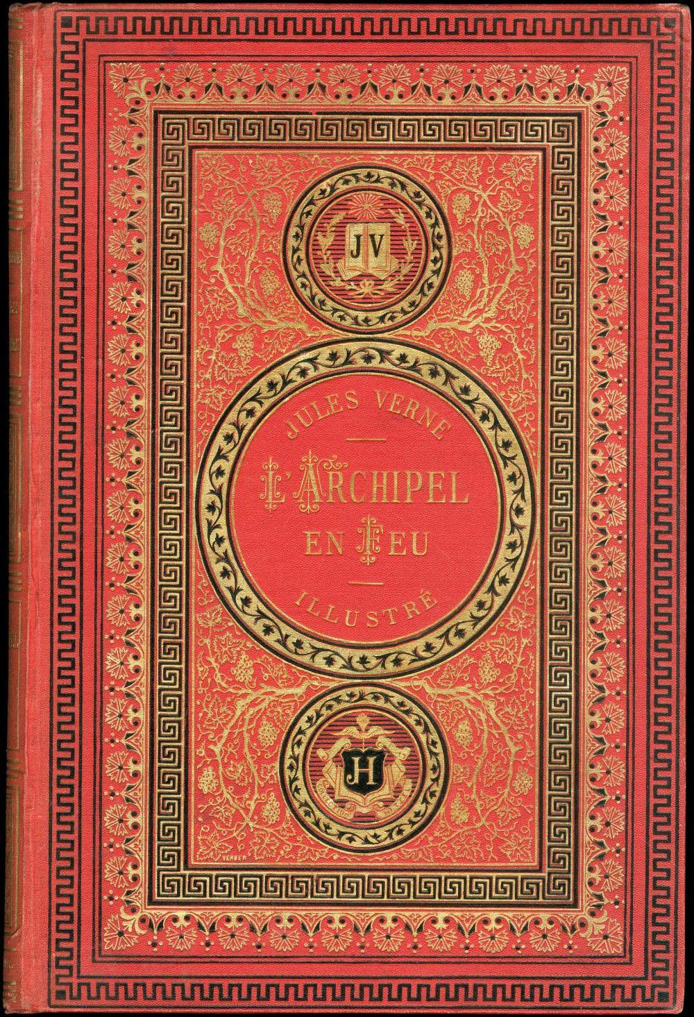 VERNE JULES, Ιούλιος ΒΕΡΝ, «LArchipel en feu» [Το Αιγαίο στις Φλόγες], Paris, Hetzel (1884).... - Greece - PHILHELLENISM /