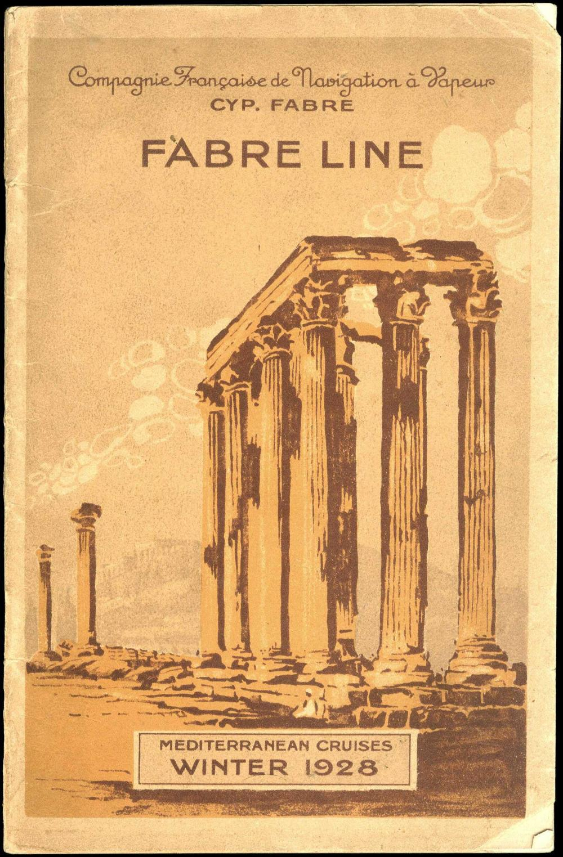 "FABRE LINE, ""Mediterranean Cruises – Winter 1928 / Compagnie Francaise de Navigation a Vapeur Cyp. Fabre"". Brochure... - Greece - TRAVELS & DISCOVERIES IN GREECE & THE LEVANT"