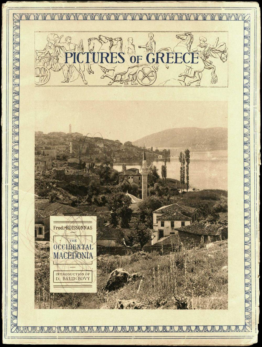 BOISSONNAS Fred, «The Occidental MACEDONIA / Pictures of Greece /photographs of Fred. Boissonnas, introduction of D.... - Greece - PHOTOGRAPHIC BOOKS -
