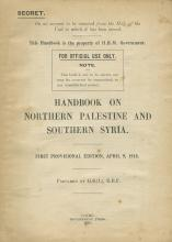 Early Guide to Palestine and Syria - for Official Use Only by the British - Cairo, 1918