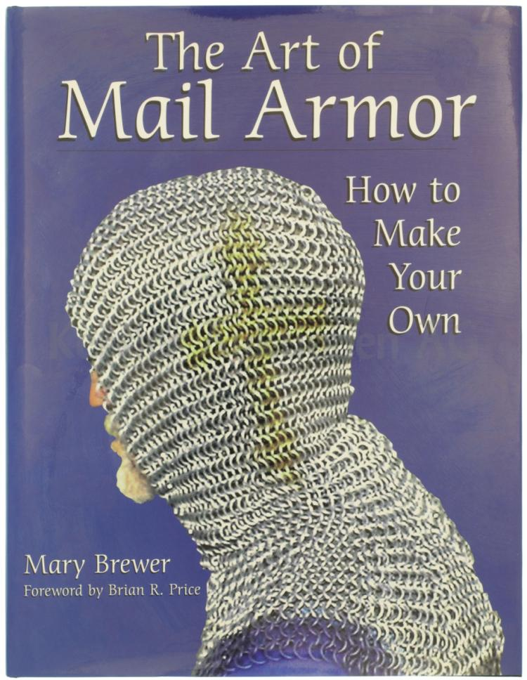 The Art Of Mail Armor How To Make Your Own