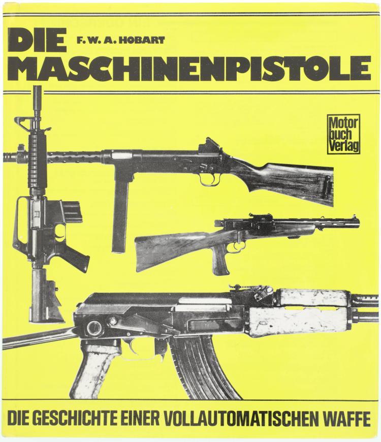 Die Maschinenpistole, die Geschichte einer vollautomatischen Waffe