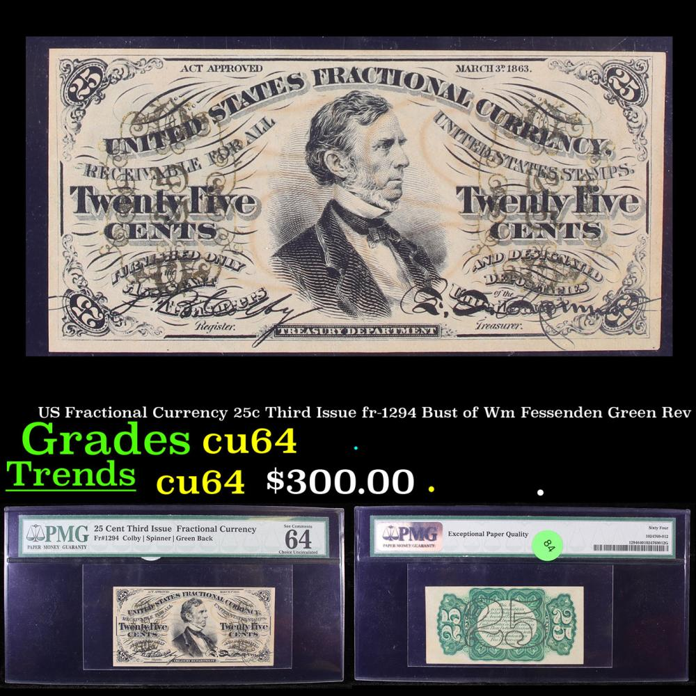 US Fractional Currency 25c Third Issue fr-1294 Bust of Wm Fessenden Green Rev Graded cu64 By PMG