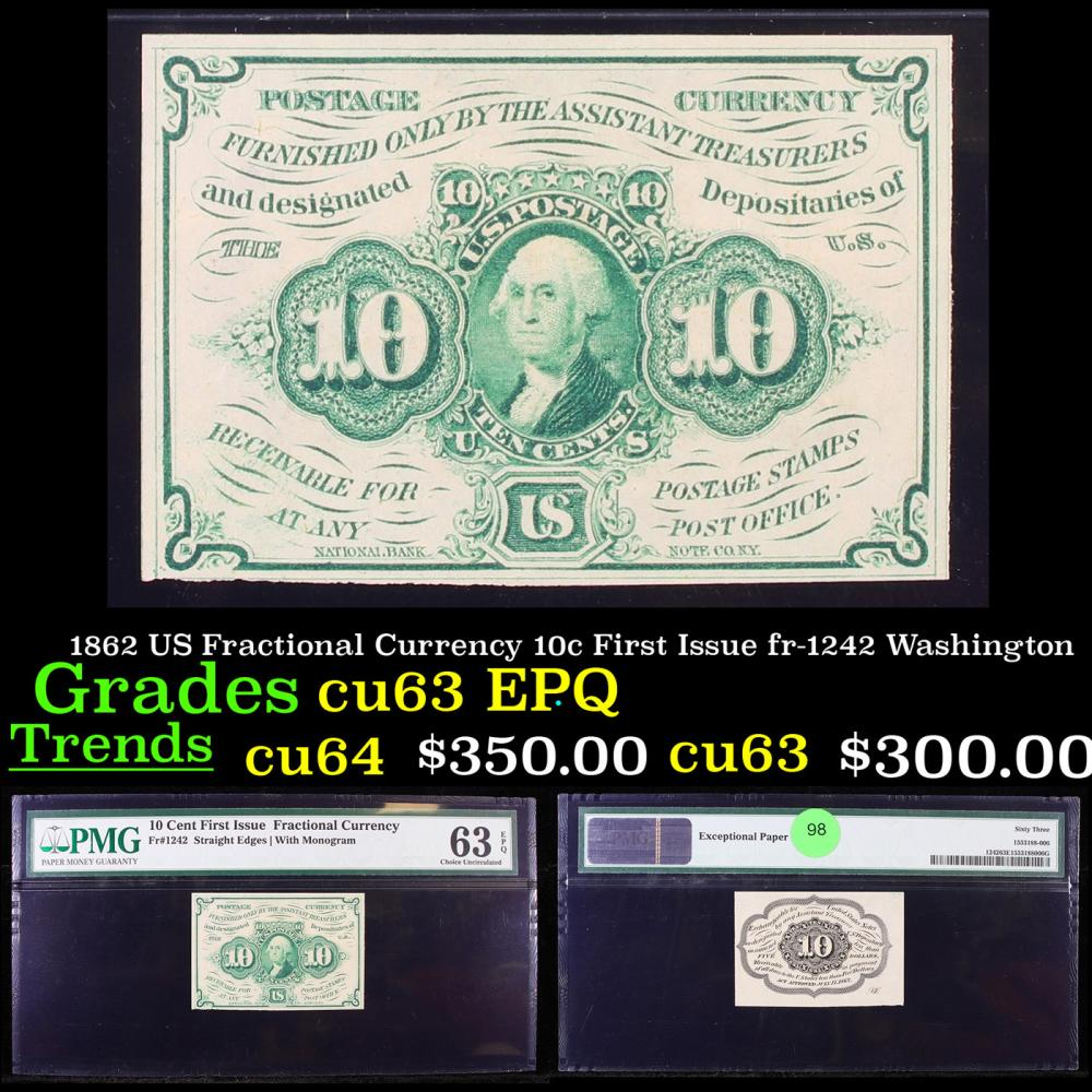 1862 US Fractional Currency 10c First Issue fr-1242 Washington Graded cu63 EPQ By PMG
