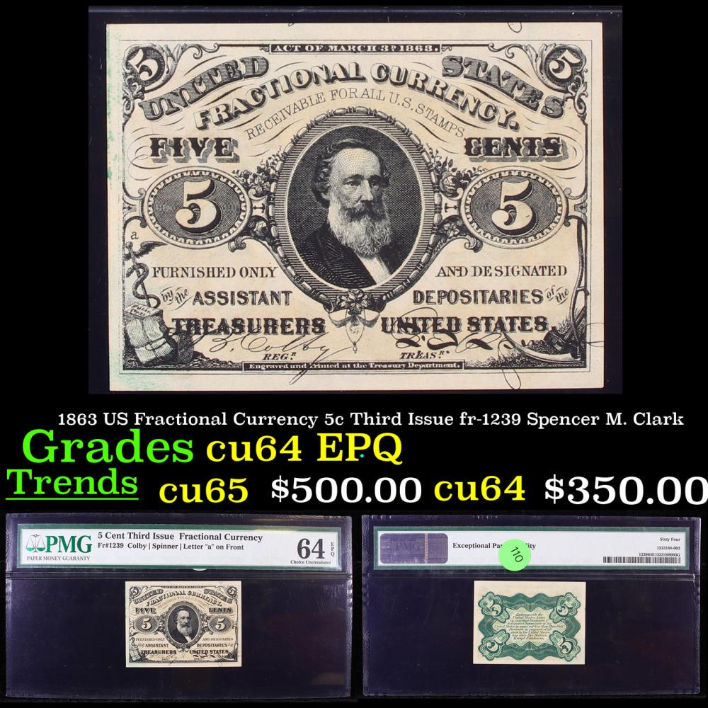 1863 US Fractional Currency 5c Third Issue fr-1239 Spencer M. Clark Graded cu64 EPQ By PMG