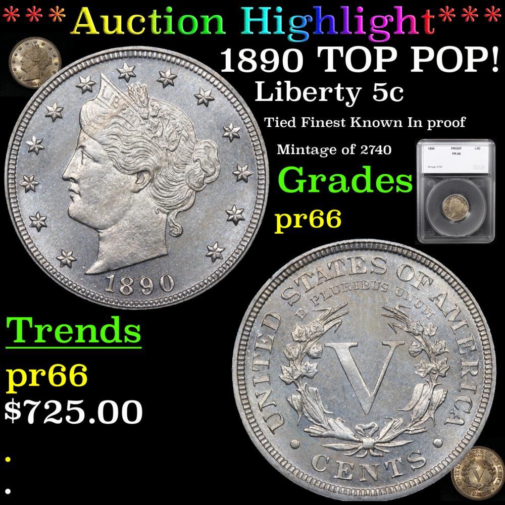 Proof ***Auction Highlight*** 1890 TOP POP! Liberty Nickel 5c Graded pr66 By SEGS (fc)