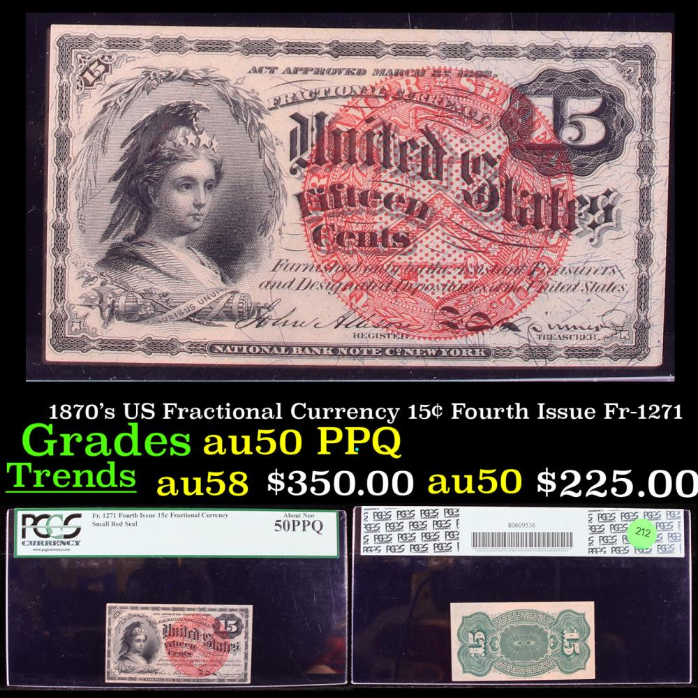 PCGS 1870's US Fractional Currency 15¢ Fourth Issue Fr-1271 Graded au50 PPQ By PCGS