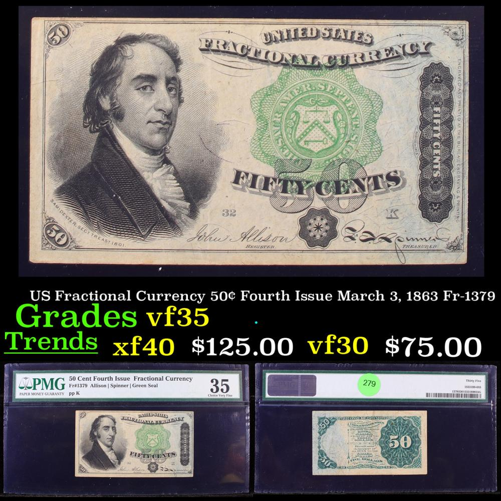 US Fractional Currency 50¢ Fourth Issue March 3, 1863 Fr-1379 Graded vf35 By PMG