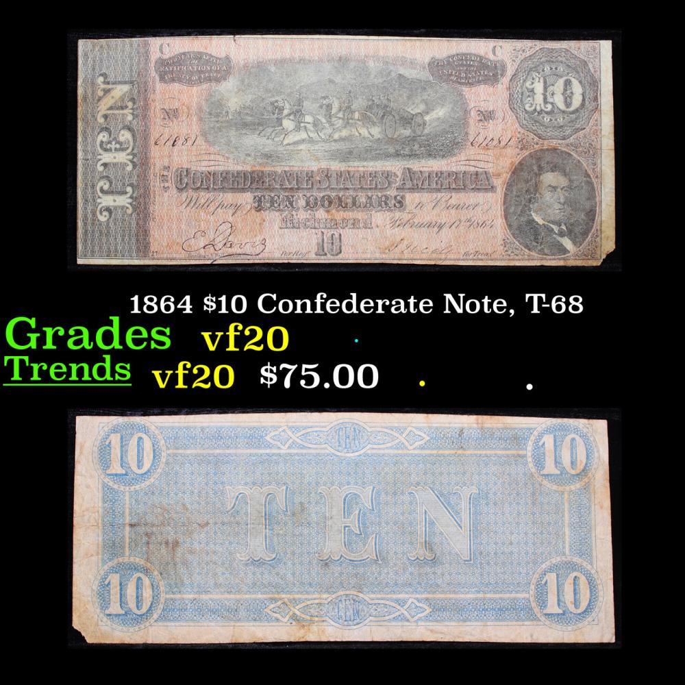 1864 $10 Confederate Note, T-68 Grades vf, very fine