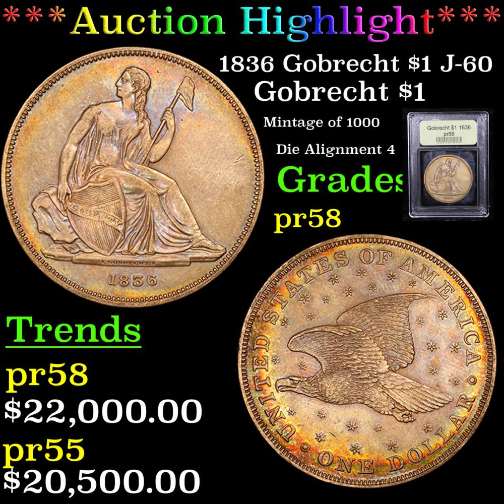 Proof ***Auction Highlight*** 1836 Gobrecht $1 J-60 Graded Proof By USCG (fc)