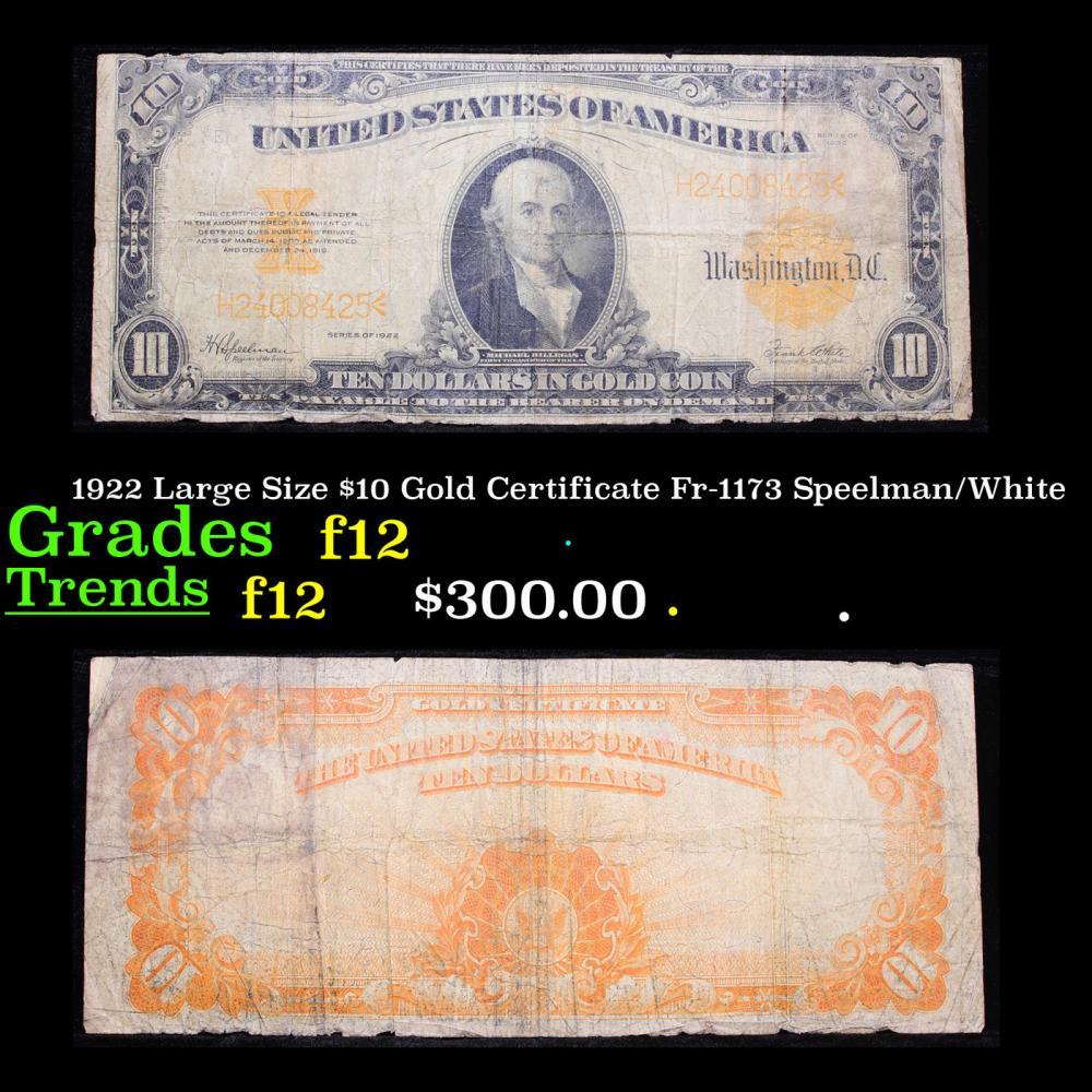 1922 Large Size $10 Gold Certificate Fr-1173 Speelman/White Grades f, fine