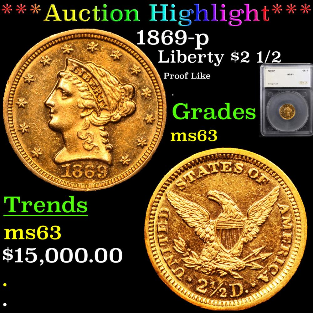 ***Auction Highlight*** 1869-p Gold Liberty Quarter Eagle $2 1/2 Graded ms63 By SEGS (fc)
