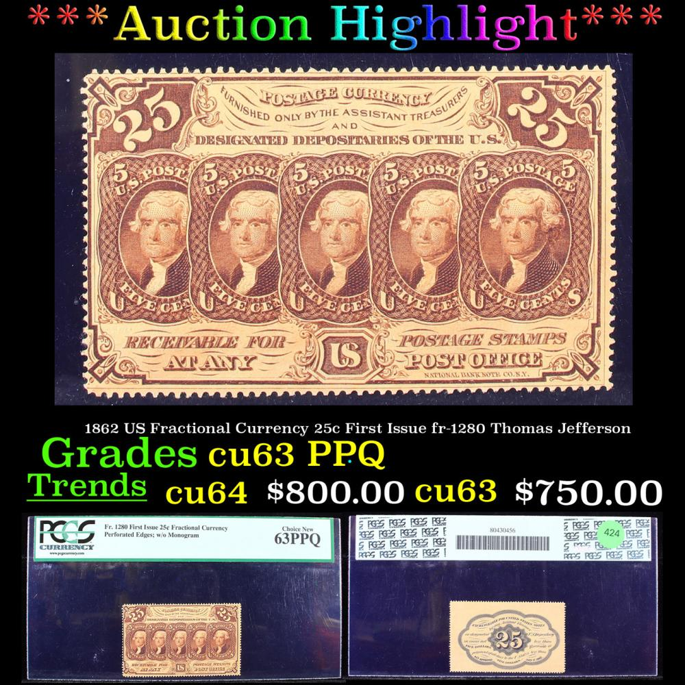 ***Auction Highlight*** PCGS 1862 US Fractional Currency 25c First Issue fr-1280 Thomas Jefferson Graded cu63 PPQ By PCGS (fc)