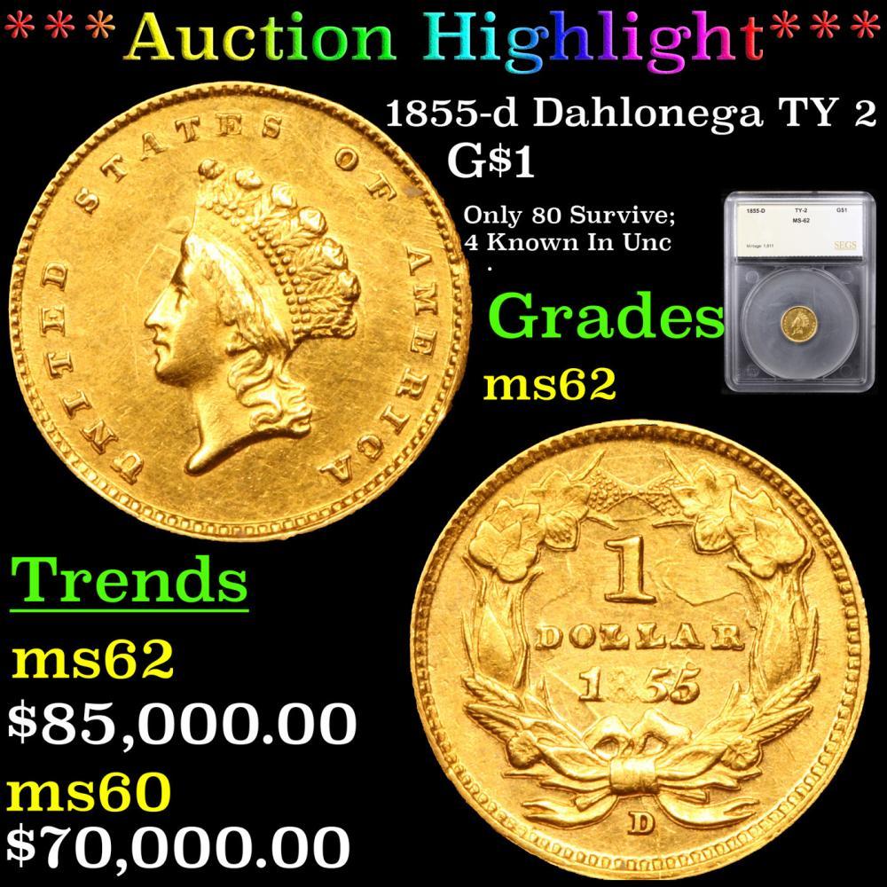 ***Auction Highlight*** 1855-d Dahlonega TY 2 Gold Dollar $1 Graded ms62 By SEGS (fc)
