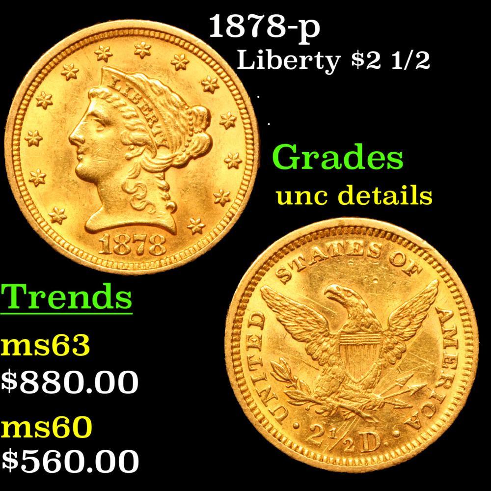 1878-p Gold Liberty Quarter Eagle $2 1/2 Grades Unc Details