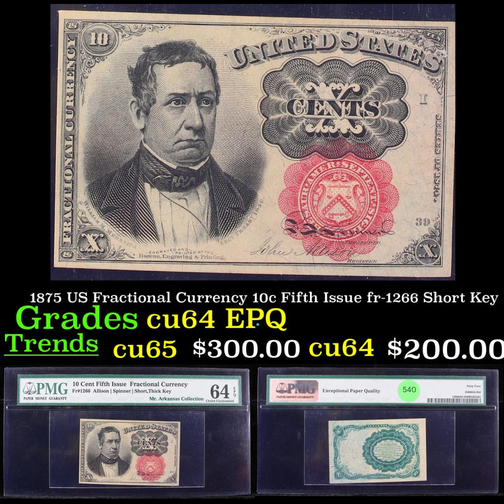 1875 US Fractional Currency 10c Fifth Issue fr-1266 Short Key Graded cu64 EPQ By PMG