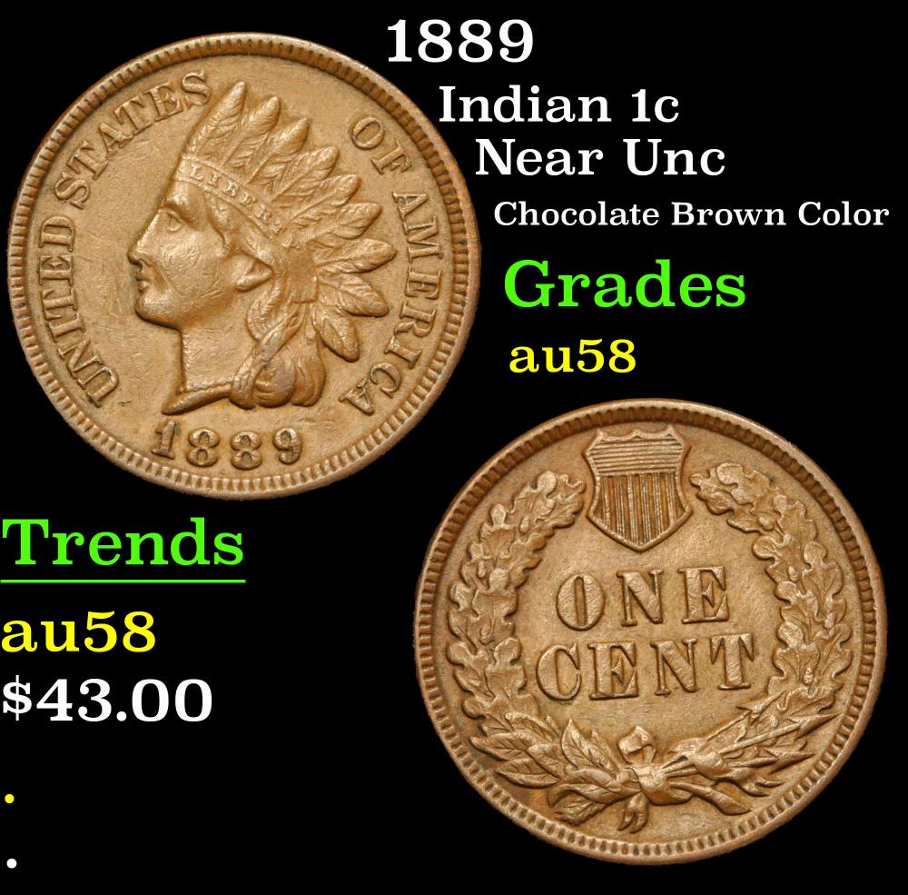 1889 Near Unc Chocolate Brown Color Indian Cent 1c Grades Choice AU/BU Slider